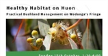 Healthy Habitat on Huon