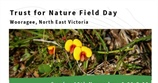 Trust for Nature Field Day - Wooragee North East Victoria