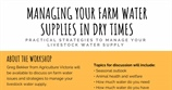 Managing your farm water supplies in dry times workshop